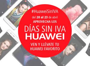 Huawei celebra sus Días Sin IVA desde mañana al domingo, 23 de abril