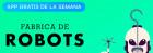 La fábrica de robots, aplicación de la semana para iPhone y iPad