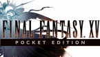 Ya disponible en Google Play y la App Store el Final Fantasy XV Pocket Edition