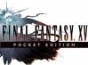 Ya disponible en Google Play y la App Store el Final Fantasy XV Pocket Edition